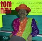 TOM MCDERMOTT Tom McDermott and His Jazz Hellions album cover