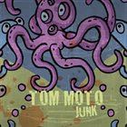 TOM MOTO Junk album cover