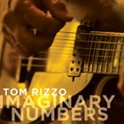 TOM RIZZO Imaginary Numbers album cover