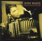 TOM WAITS Franks Wild Years album cover