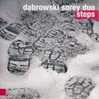 TOMASZ DĄBROWSKI Dąbrowski Sorey Duo : Steps album cover