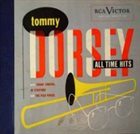 TOMMY DORSEY & HIS ORCHESTRA All Time Hits album cover