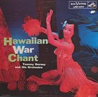 TOMMY DORSEY & HIS ORCHESTRA Hawaiian War Chant album cover