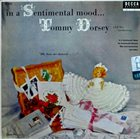 TOMMY DORSEY & HIS ORCHESTRA In a Sentimental Mood... album cover