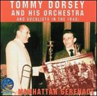 TOMMY DORSEY & HIS ORCHESTRA Manhattan Serenade album cover