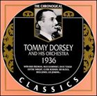 TOMMY DORSEY & HIS ORCHESTRA The Chronological Classics: Tommy Dorsey and His Orchestra 1936 album cover