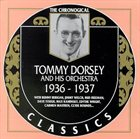 TOMMY DORSEY & HIS ORCHESTRA The Chronological Classics: Tommy Dorsey and His Orchestra 1936-1937 album cover