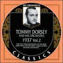 TOMMY DORSEY & HIS ORCHESTRA The Chronological Classics: Tommy Dorsey and His Orchestra 1937, Volume 2 album cover