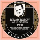 TOMMY DORSEY & HIS ORCHESTRA The Chronological Classics: Tommy Dorsey and His Orchestra 1938 album cover