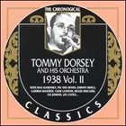 TOMMY DORSEY & HIS ORCHESTRA The Chronological Classics: Tommy Dorsey and His Orchestra 1938, Volume 2 album cover
