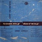 TOMMY DORSEY & HIS ORCHESTRA Tommy Dorsey and His Orchestra Featuring Jimmy Dorsey album cover