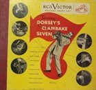 TOMMY DORSEY & HIS ORCHESTRA Tommy Dorsey's Clambake Seven album cover