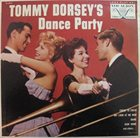 TOMMY DORSEY & HIS ORCHESTRA Tommy Dorsey's Dance Party album cover