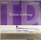 TOMMY DORSEY & HIS ORCHESTRA Tribute To Dorsey, Vol. 2 album cover