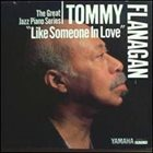 TOMMY FLANAGAN Like Someone in Love album cover