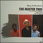 TOMMY FLANAGAN The Master Trio: Blues in the Closet (aka The Trio) album cover