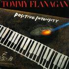 TOMMY FLANAGAN Positive Intensity (aka Trinity) album cover