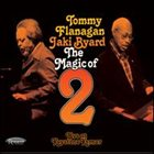 TOMMY FLANAGAN Tommy Flanagan / Jaki Byard: The Magic Of 2 album cover
