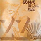 TOMMY MCCOOK Reggae In Jazz album cover