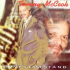 TOMMY MCCOOK Tommy's Last Stand album cover