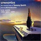 TOMMY SMITH Gymnopédie album cover