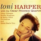 TONI HARPER Toni Harper with the Oscar Peterson Quartet album cover