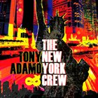 TONY ADAMO Tony Adamo And The New York Crew album cover