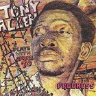 TONY ALLEN Jealousy / Progress album cover