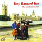 TONY BARNARD The London Sessions album cover