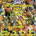 TONY BARNARD Tony Barnard and Peter Ind present