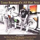 TONY BARNARD Tony Barnard's All Hat Jazz album cover