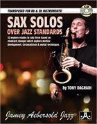 TONY DAGRADI Sax Solos Over Jazz Standards (Book & CD Set) album cover