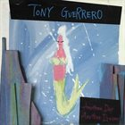 TONY GUERRERO Another Day, Another Dream album cover