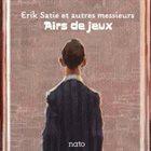 TONY HYMAS Airs de jeux : Erik Satie et autres messieurs album cover