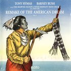 TONY HYMAS Remake Of The American Dream Vol. 1 album cover