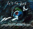 TONY HYMAS Tony Hymas / Barney Bush – Left For Dead : Prisoners Of The American Dream album cover