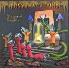 TONY MACALPINE Master Of Paradise album cover