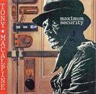 TONY MACALPINE Maximum Security album cover