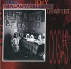 TONY MALABY Tony Malaby/Joey Sellers Quartet : Cosas album cover