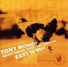 TONY MONACO East to West album cover