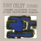 TONY OXLEY A Birthday Tribute -75 Years album cover