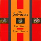 TONY OXLEY The Advocate (with Derek Bailey) album cover