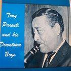 TONY PARENTI Tony Parenti And His Downtown Boys album cover