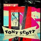 TONY SCOTT Essential Jazz Masters 1956-1959 album cover