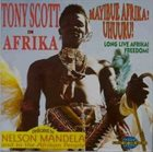 TONY SCOTT In Afrika/ Mayibue Afrika! Uhuuru! album cover