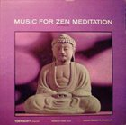 TONY SCOTT Music For Zen Meditation And Other Joys album cover