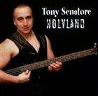 TONY SENATORE Holyland album cover