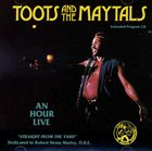 TOOTS AND THE MAYTALS An Hour Live album cover