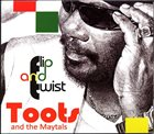 TOOTS AND THE MAYTALS Flip And Twist album cover