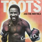 TOOTS AND THE MAYTALS Knock Out! album cover